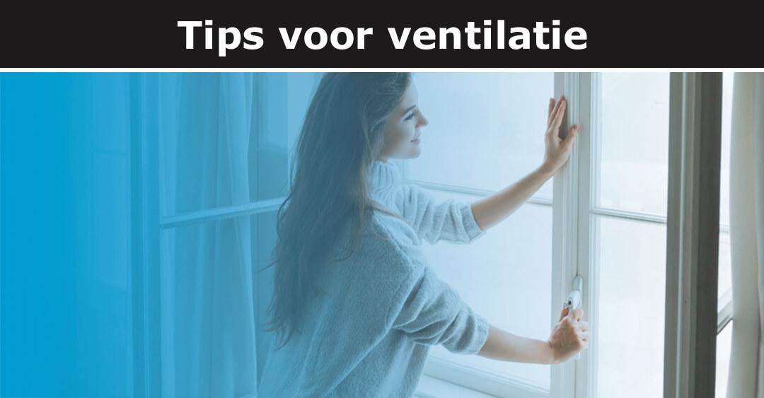 Tips voor ventilatie