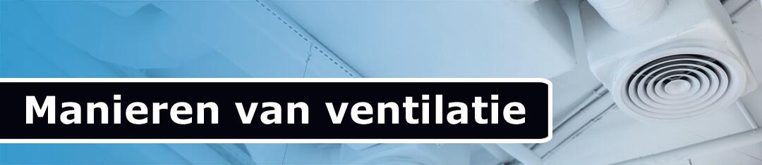 manieren van ventilatie