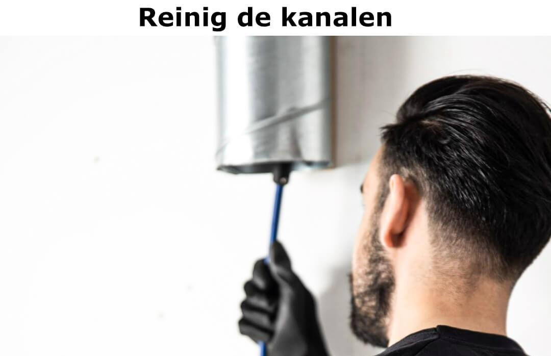 Reinig de ventilatiekanalen