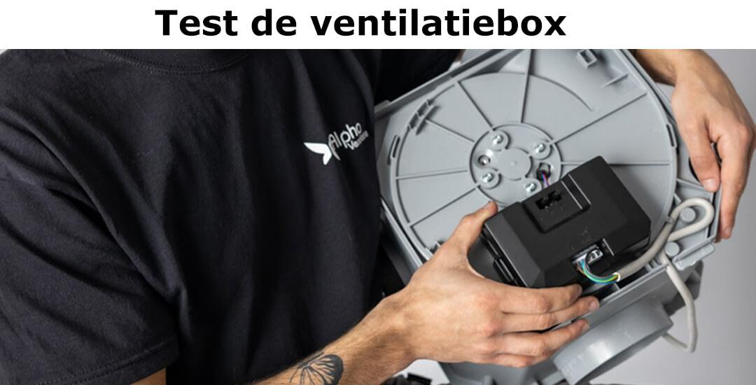 Test de ventilatiebox