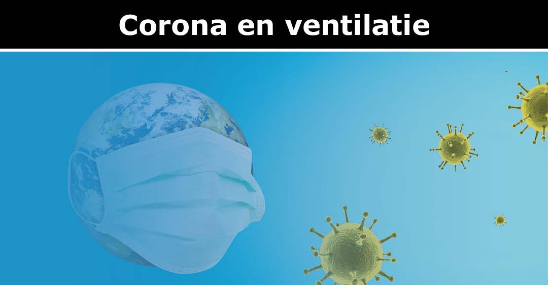 Corona en ventilatie