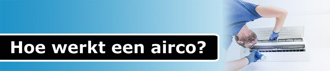Hoe werkt een airco