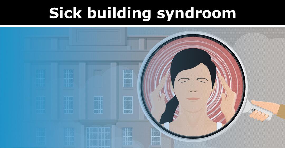 Sick building syndroom