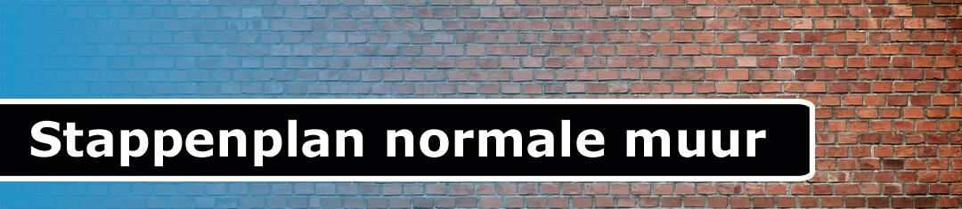 Stappenplan normale muur