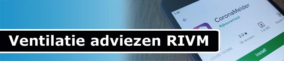 Ventilatie adviezen RIVM