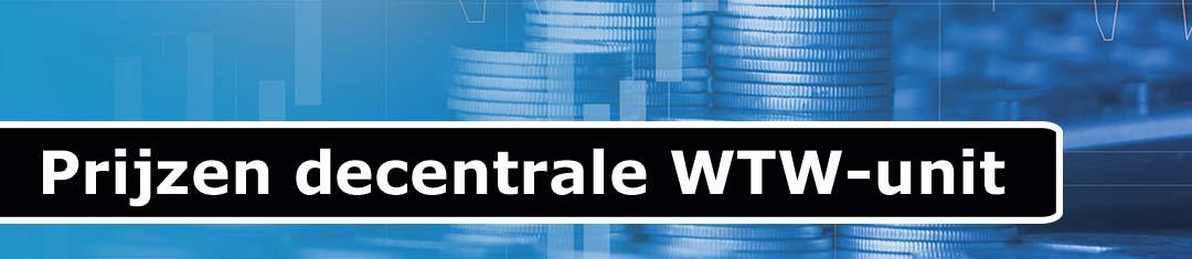 Prijzen decentrale wtw unit