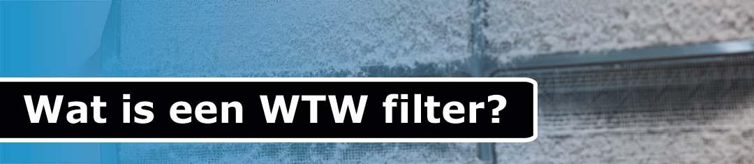 Wat is een wtw filter